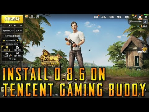 how-to-install-pubg-mobile-0.8.6-on-tencent-gaming-buddy-(-download-)