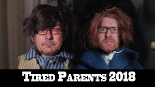 Trailer- Tired Parents 2018
