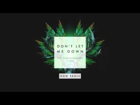 The Chainsmokers ft. Daya – Don't Let Me Down...