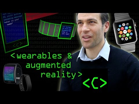 Wearables and Augmented Reality - Computerphile