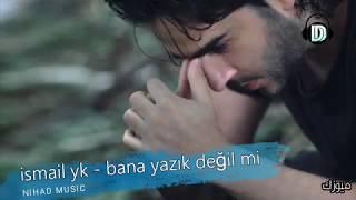 اسماعيل يك - اشفق على نفسي - مترجمة 2018 - İSMAİL YK - Bana Yazık Değil mi