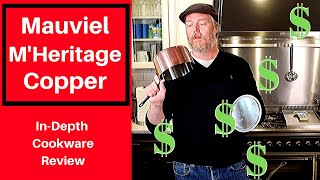 Mauviel Copper Cookware: Worth the expense?