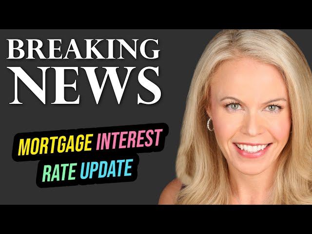 Breaking News: Mortgage Interest Rate Update (3/22/2019)