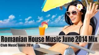 Romanian House Music June 2014 - Club Music Iunie 2014