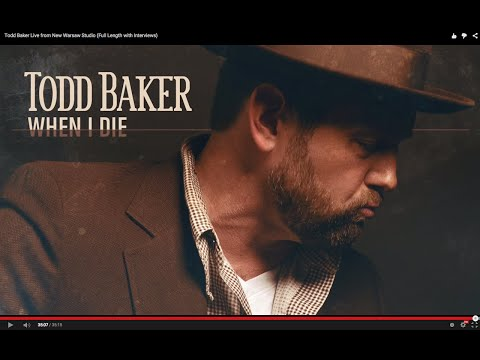 Todd Baker Live from New Warsaw Studio (Full Length with Interviews)