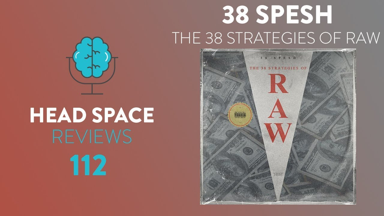 38 Spesh - 33 Strategies of RAW [out 2/1] + 1st Track itt « Kanye