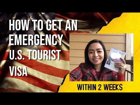 How To Get A U.S. Tourist Visa Within 2 Weeks? (Emergency Tourist Visa B1/B2)