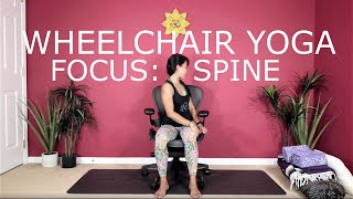 Wheelchair Yoga - Focused on the Spine
