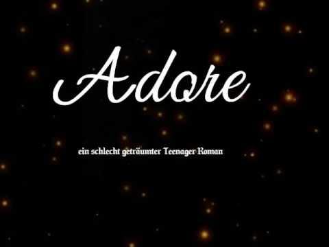 ADORE - ein schlecht geträumter Teenager Roman🌌 von Vivien Verley (Teil 2 der Hörprobe)