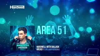 Hardwell & DallasK - Area51 (DallasK Rework) [Cover Art]