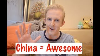 5 Reasons Why Living in China is AWESOME!
