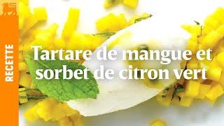 Tartare de mangue et sorbet de citron vert