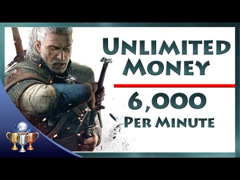 The Witcher 3 Wild Hunt - Unlimited Money (6,000 Crowns Per Minute) Infinite Coin Exploit