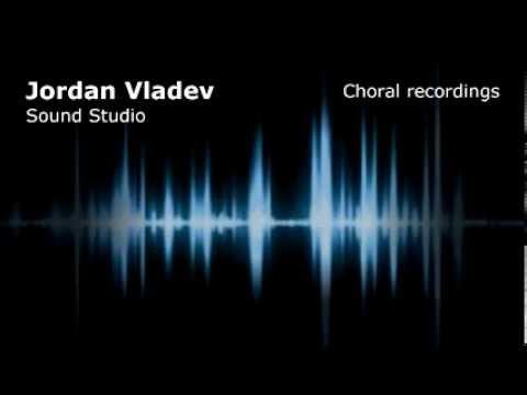 Jordan Vladev Studio - choral recordings