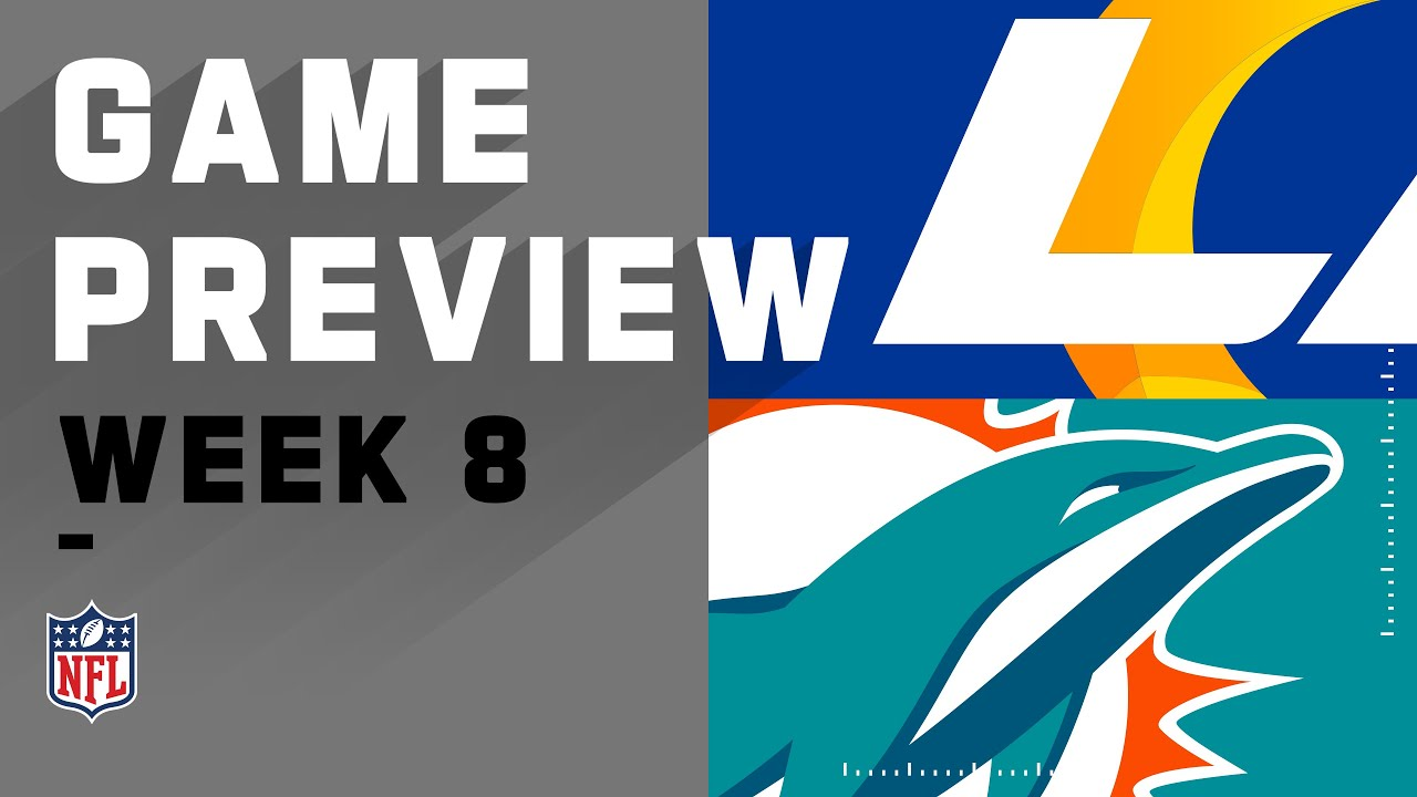 Los Angeles Rams vs. Miami Dolphins | NFL Week 8 Game Preview