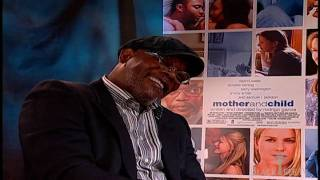SAMUEL L. JACKSON discusses race and fatherhood for MOTHER AND CHILD