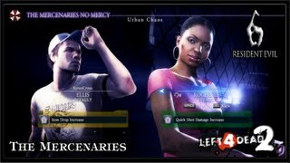 Resident Evil 6 PC Gameplay (Coop) - Left 4 Dead 2 / The Mercenaries No Mercy - Urban Chaos
