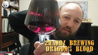 2handz Brewing - Dragon's Blood