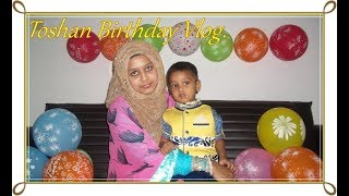 My Little Prince (Toshan ) Birthday Vlog || What Toshan Got For His Birthday Gift?