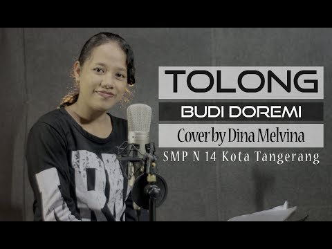 Tolong - Budi Doremi (Cover By Dina Melvina)
