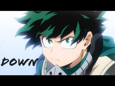 Boku No Hero Academia AMV - Down