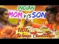 INDIAN  Mom vs Son  HOT WINGS CHALLENGE !!!  THINGS GOT REALLY HOT AND BAD!
