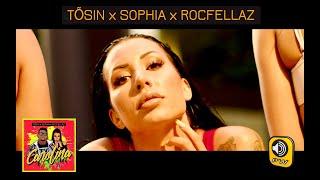 Tosin x Sophia x Rocfellaz - Carolina - Official Music Video