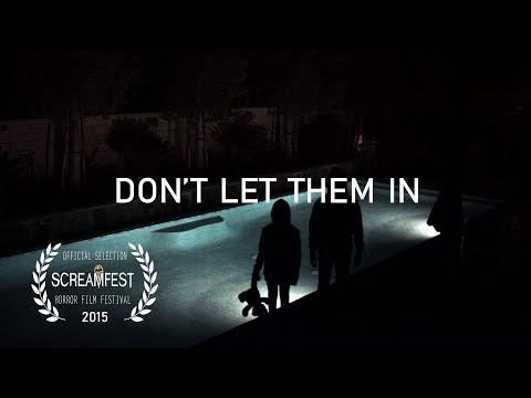 Don't Let Them In | Scary Short Horror Film | Screamfest
