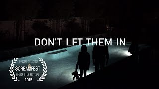 Don't Let Them In | Scary Short Horror Film | Screamfest