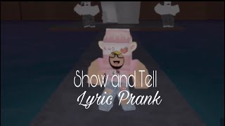 ROBLOX Show and Tell by Melanie Martinez Lyric Prank at DD and Frappè