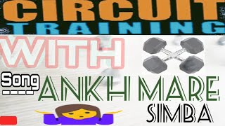 Gambar cover Circuit Training / Ankh Marey Song/Simmba...