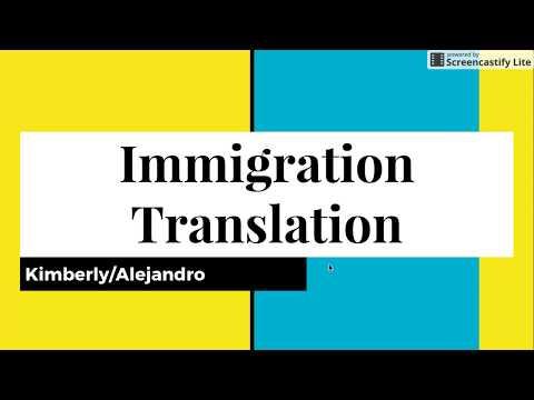 Immigration Translation Info Video
