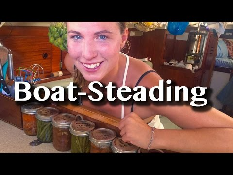 HOMESTEADING ON A BOAT -[54]- Sailing with a Purpose