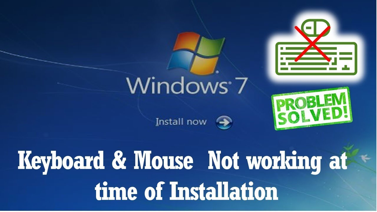 Keyboard and Mouse Not Working Windows 7 install screen