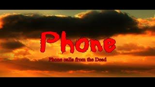 PHONE-Horror Tamil Short Film