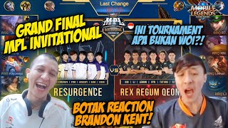SI BOTAK REACTION BRANDON KENT MPL INVITATIONAL - GRAND FINAL MATCH 1!