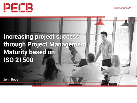 Increasing Project Success through Project Management Maturity Based on ISO 21500