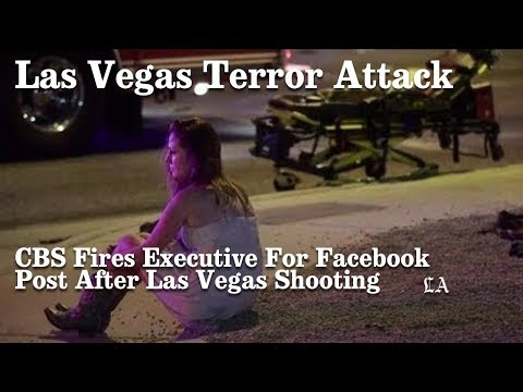 CBS Fires Executive For Facebook Post After Las Vegas Shooting | Los Angeles Times