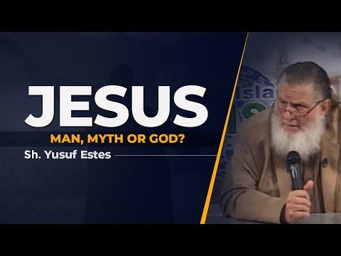 Jesus: Man, Myth or God? | Yusuf Estes