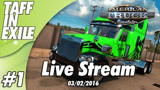 American Truck Simulator - The Birth of the Green Goblin Live Stream Part 1