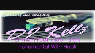 DJ Kellz - Eminem Feat. Dido - Stan Instrumental WITH Hook
