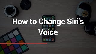 How to Change Siri