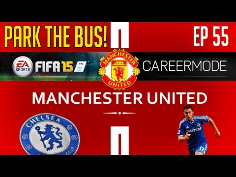 [TTB] FIFA 15 Career Mode - Man United Vs Chelsea - Park The Bus! - Ep 55