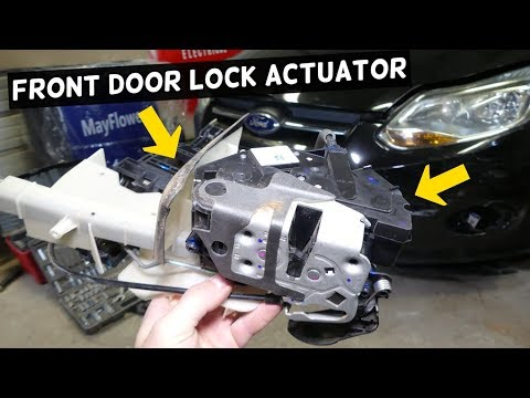 HOW TO REPLACE FRONT DOOR LOCK ACTUATOR ON FORD FOCUS MK3