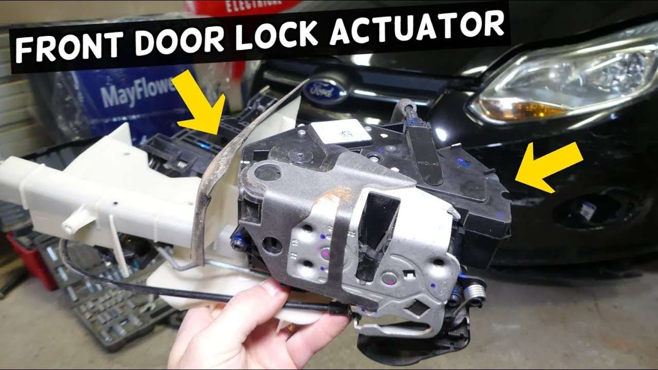 How To Replace Front Door Lock Actuator On Ford Focus Mk3 Youtube