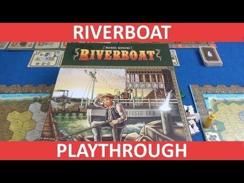 Riverboat - Playthrough