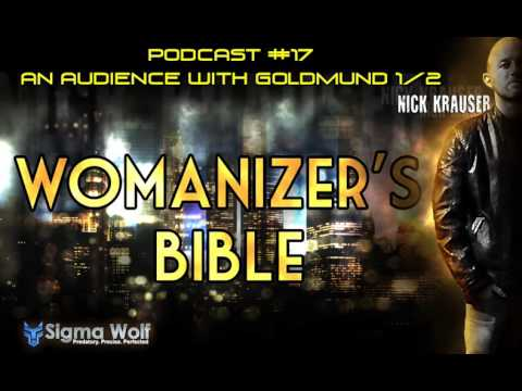 Womanizers Bible #17 - An Audience With Goldmund 1/2