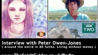 Peter Owen-Jones Interview - Around the world in 80 Faiths, Living without Money