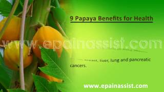 9 Health Benefits of Papaya