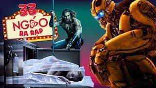 NgáoRaRạp 33 - Aquaman 'Ám Xác' Bumblebee